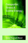 Geopathic Stress and Subtle Energy by Jane Thurnell-Read (Paperback, 2006)