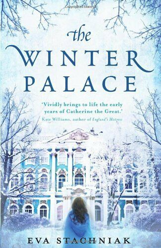 The Winter Palace (A novel of the young Catherine the Great),E ,.9780857520531
