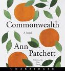 Commonwealth by Ann Patchett (2016, CD, Unabridged)