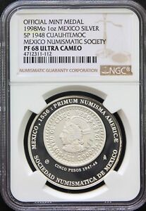 Mexico-1-oz-1998-Silver-Medal-SONUMEX-Mexican-Numismatic-Society-NGC-PF68-UC