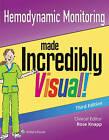Hemodynamic Monitoring Made Incredibly Visual by Lippincott Williams & Wilkins (Paperback, 2015)
