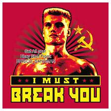 "Fridge Fun Refrigerator Magnet Rocky 4 IVAN DRAGO ""I Must Break You"" Funny retro"