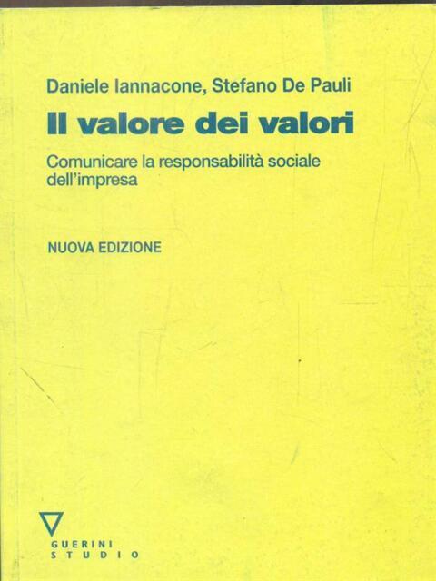 IL VALORE DEI VALORI  IANNACONE  - DE PAULI GUERINI STUDIO 2011