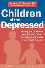 Children of the Depressed: Healing the Childhood Wounds That Come from Growing U
