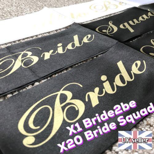 Bride Squad Sash Gold METALLIC font Black Silk in Total X21 Sashes Hen Party