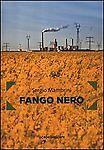 Fango nero di Sergio Mambrini,  2012,  Iacobelli Editore