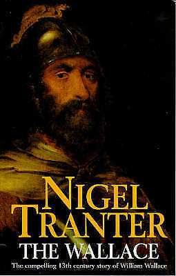 The Wallace (Coronet Books) by Nigel Tranter, NEW Book, FREE & Fast Delivery, (P