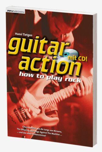 Rock Gitarre spielen lernen mit guitar action how to play rock mit CD