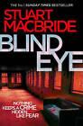 Blind Eye by Stuart MacBride (Paperback, 2010)