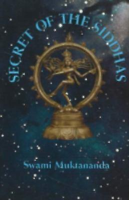 Secret of the Siddhas by Swami Muktananda