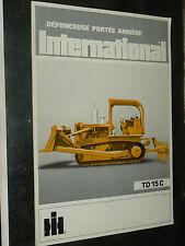 Prospectus IH INTERNATIONAL Tracteur Défonceuse TD15C  MAC CORMICK Brochure TP