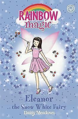 Eleanor the Snow White Fairy: The Fairytale Fairies Book 2 (Rainbow Magic), Mead