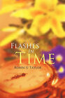 Flashes In Time by Robin U Taylor (Paperback, 2011)