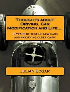 Thoughts-about-Driving-Car-Modification-and-Life-by-Julian-Edgar-New-P-back
