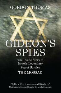 Gideons-Spies-The-Inside-Story-of-Israels-Legendary-Secret-Service-The-Mossad