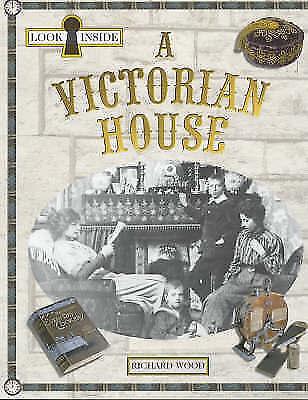 Wood, Richard, A Victorian House (Look Inside), Very Good Book