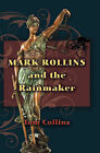 Mark Rollins and the Rainmaker by Tom Collins (Paperback / softback, 2009)