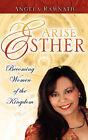 Arise Esther by Angela Ramnath (Paperback / softback, 2006)