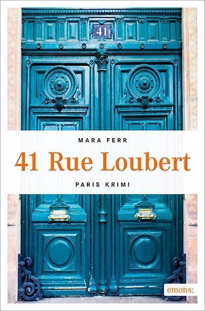 41 Rue Loubert von Mara Ferr (2015, Taschenbuch)