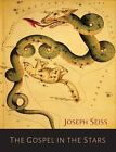 The Gospel in the Stars by Joseph a Seiss (Paperback / softback, 2015)