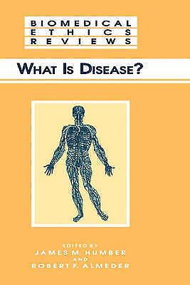 What Is Disease? by Humana Press Inc. (Hardback, 1997)