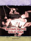 Spying in the Cold War by Lesley Walker (Hardback, 2005)