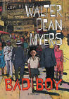 Bad Boy: A Memoir: A Memoir by Walter Dean Myers (Hardback, 2002)
