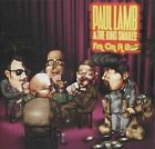 I'm on a Roll by Paul Lamb/Paul Lamb & the King Snakes (CD, Apr-2005, United Producers Records)