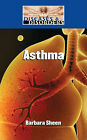 Asthma by Barbara Sheen (Hardback, 2011)