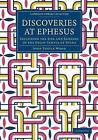 Discoveries at Ephesus: Including the Site and Remains of the Great Temple of Diana by John Turtle Wood (Paperback, 2014)