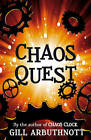 Chaos Quest by Gill Arbuthnott (Paperback, 2013)