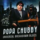 Universal Breakdown Blues by Popa Chubby (CD, Apr-2013, Provogue)