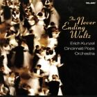 The Never-Ending Waltz (CD, Oct-2006, Telarc Distribution)