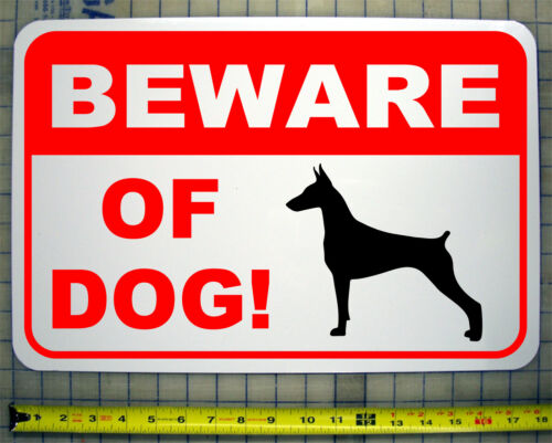 "BEWARE OF DOG  DOBERMAN 12/""X18/"" ALUMINUM SIGN"