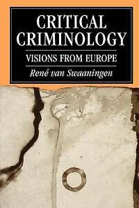 Critical-Criminology-Visions-from-Europe-by-Rene-Van-Swaaningen-Paperback-199