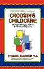 Choosing Childcare: Finding and Keeping the Best Childcare Arrangements by Dr Stevanne Auerbach (Paperback / softback, 2009)