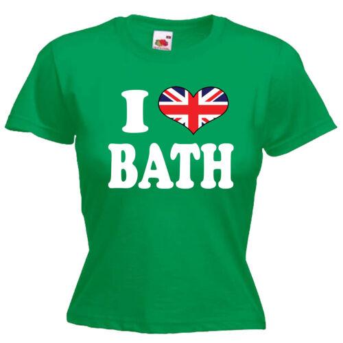 I Love Heart Bath Ladies Lady Fit T Shirt 13 Colours Size 6-16