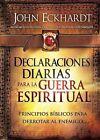 Declaraciones Diarias Para la Guerra Espiritual by John Eckhardt (Paperback / softback, 2011)