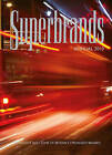 Superbrands Annual: An Insight into Some of Britain's Strongest Brands: 2010 by The Centre for Brand Analysis Ltd (TCBA) (Hardback, 2010)