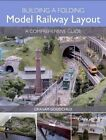 Building a Folding Model Railway Layout: A Comprehensive Guide by Graham Goodchild (Paperback, 2016)
