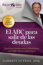 El ABC para salir de las deudas (Spanish Edition)