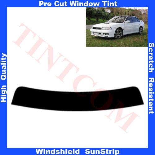 Pre Cut Window Tint Sunstrip for Subaru legacy 4Doors Saloon 1995-1999 Any Shade