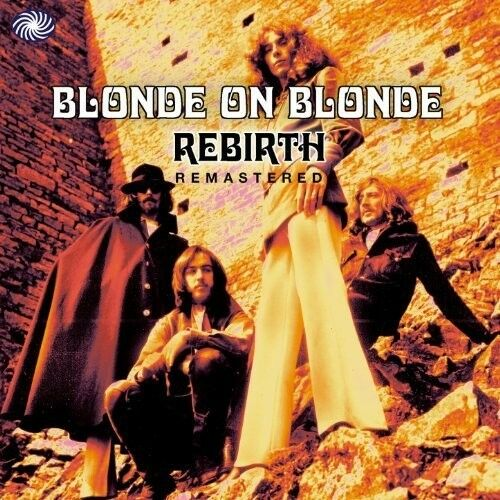 BLONDE ON BLONDE - REBIRTH   CD NEUF