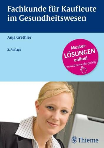 1 von 1 - Fachkunde für Kaufleute im Gesundheitswesen von Anja Grethler (2011, Gebundene A