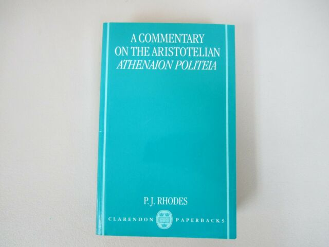 A Commentary on the Aristotelian Athenaion Politeia by P. J. Rhodes (Paperback)
