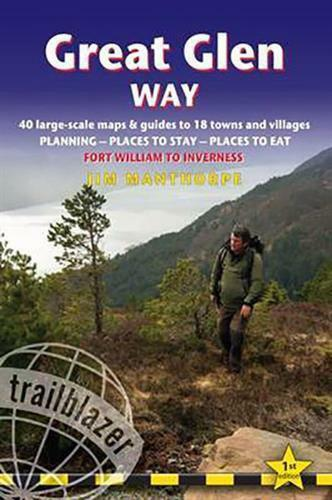 Great Glen Way: 40 Large-Scale Maps & Guides To 18 Towns And Villages -