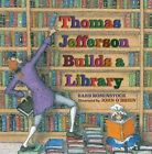 Thomas Jefferson Builds a Library by Barb Rosenstock (Hardback, 2013)