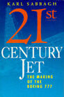 21st Century Jet: Making of the Boeing 777 by Karl Sabbagh (Paperback, 1996)