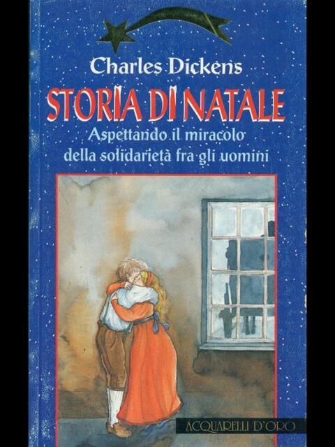 STORIA DI NATALE.   DICKENS CHARLES  ACQUARELLI D'ORO 1995
