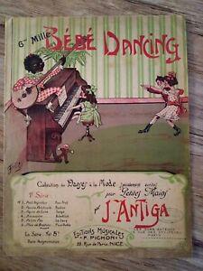 """BEBE DANCING danses à la mode écrites pour """"petites mains"""" par J. ANTIGA  1921"""